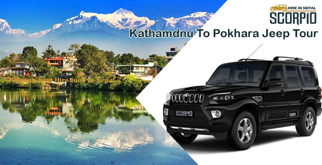 Kathmandu to Pokhara Jeep Tour